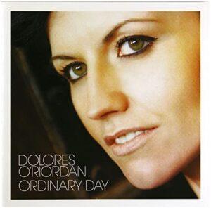 Dolores O'Riordan - Ordinary Day