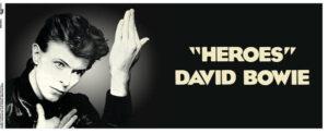 David Bowie- Heroes